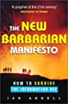 The New Barbarian Manifesto: How to S...