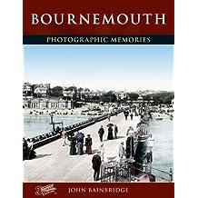 Bournemouth: Photographic Memories