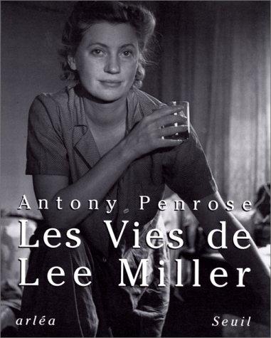 Les vies de Lee Miller