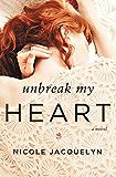 Unbreak My Heart (Fostering Love Book 1)