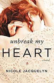 Unbreak My Heart (Fostering Love Book 1) (English Edition) von [Jacquelyn, Nicole]
