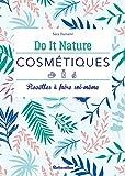 Cosmétiques (Do it nature)...