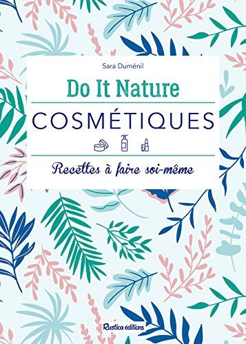 Active Emulsion (Cosmétiques (Do it nature) (French Edition))