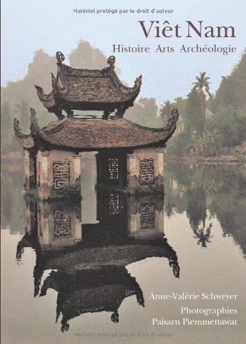 Descargar Libro Viêt Nam : Histoire Arts Archéologie de Anne-Valérie Schweyer