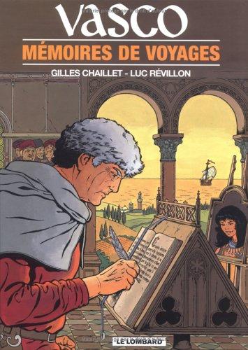 Vasco, tome 16 : Mémoires de voyages