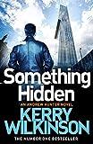 Something Hidden (Andrew Hunter series Book 2)