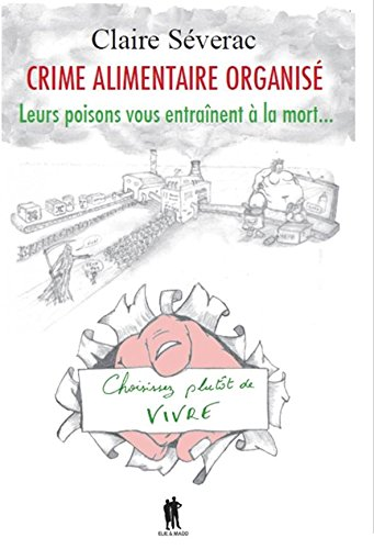 Crime Alimentaire Organise