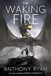 The Waking Fire: Book One of Draconis Memoria (The Draconis Memoria) by Anthony Ryan (2016-07-07)