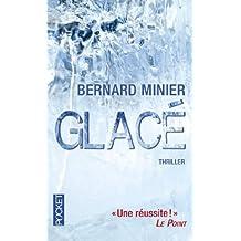 Glacé de Bernard MINIER (10 mai 2012) Poche