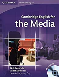 Cambridge English for the Media Student's Book with Audio CD (Cambridge Professional English) by Nick Ceramella (2008-12-22)