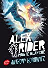 Alex Rider, Tome 2 : Pointe blanche par Horowitz