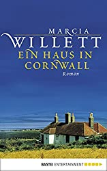 Ein Haus in Cornwall: Roman