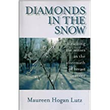 Diamonds in the Snow: Rescuing the Senses in the Aftermath of Breast Cancer