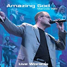 Amazing God by Marcos Witt (2003-05-27)