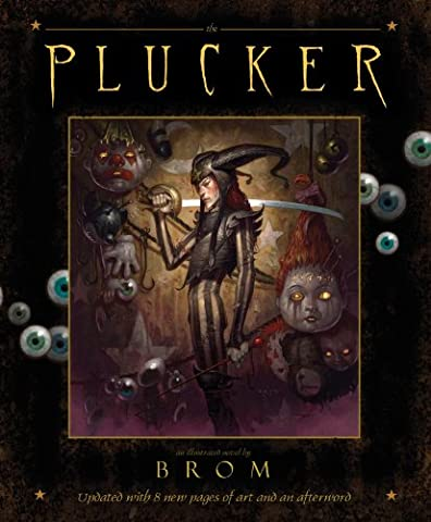 The Plucker: An Illustrated Novel: An Illustrated Novel by Brom