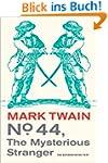 No. 44, The Mysterious Stranger (Mark...