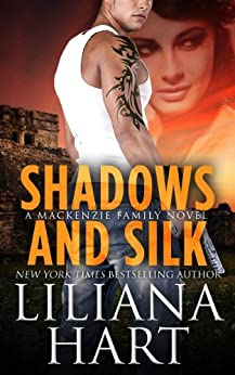 Shadows and Silk (The MacKenzie Family Book 11) by [Hart, Liliana]