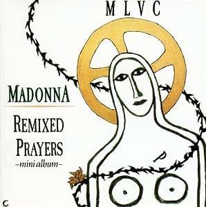 Remixed Prayers Ep (8-Trx)