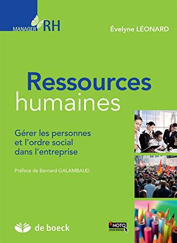 Ressources humaines : Gérer les personnes et l'ordre social dans l'entreprise