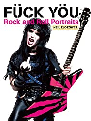Fuck You: Rock and Roll Portraits
