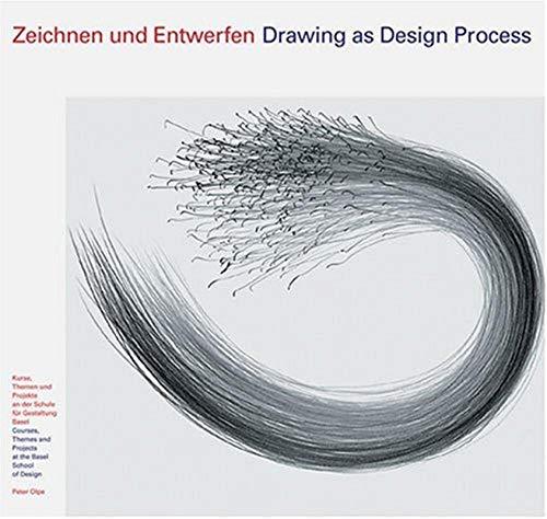 Zeichnen und Entwerfen: Dt. /Engl.: Kurse, Themen und Projekte an der Schule für Gestaltung Basel - Allemand/Anglais (NIGGLI EDITIONS)