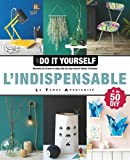 L'indispensable Just do it yourself