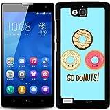 Hülle für Huawei Honor 3C - Gehen Donuts! by