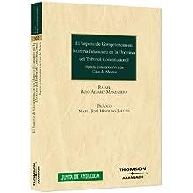 El reparto de competencias en materia financiera en la doctrina del Tribunal Constitucional - Especial consideración a las Cajas de Ahorros (Monografía)