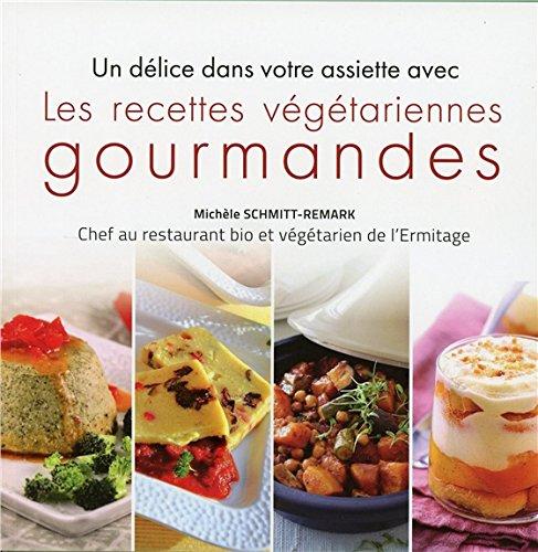 les-recettes-vgtariennes-gourmandes-un-dlice-dans-votre-assiette