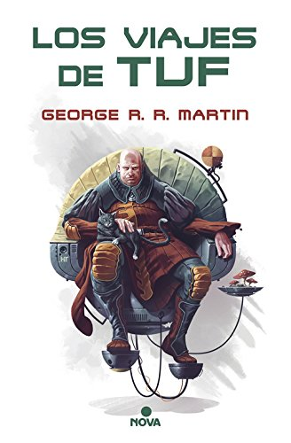 Los viajes de Tuf (Nova) por George R.R. Martin