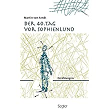 Der 40. Tag vor Sophienlund