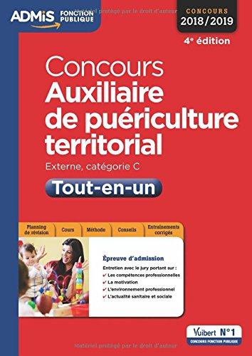 Concours Auxiliaire de puériculture territorial - Catégorie C - Tout-en-un - Concours 2018-2019 par Pierre Brice Lebrun