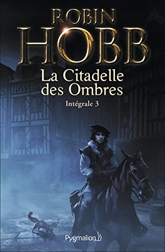 La Citadelle des Ombres, Tome 3 :