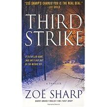 Third Strike: A Charlie Fox Mystery (Charlie Fox Thrillers) by Zoe Sharp (2009-11-03)