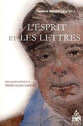 L'Esprit et les Lettres : Hommage à Pierre-Alain Cahné
