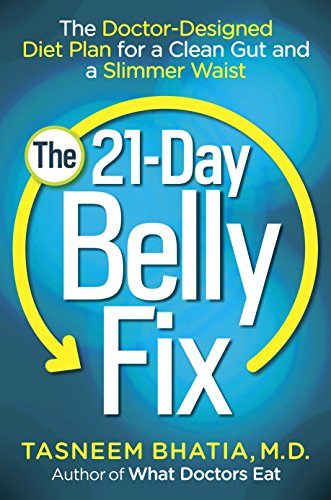 The 21-Day Belly Fix: The Doctor-Designed Diet