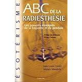 ABC de la radiesthésie