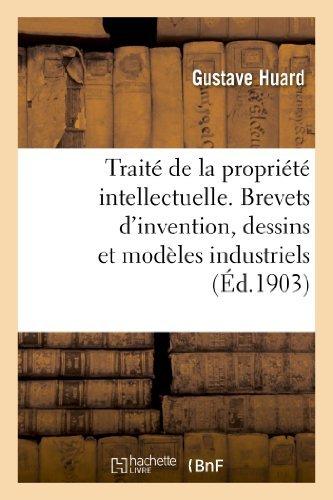trait-de-la-proprit-intellectuelle-brevets-d-39-invention-dessins-et-modles-industriels-de-huard-1-octobre-2014-broch