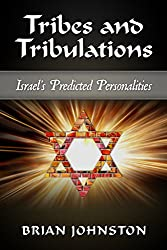 Tribes and Tribulations: Israel's Predicted Personalities: Search For Truth Series
