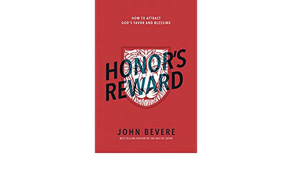 Honors reward how to attract gods favor and blessing ebook john honors reward how to attract gods favor and blessing ebook john bevere amazon kindle store fandeluxe Gallery