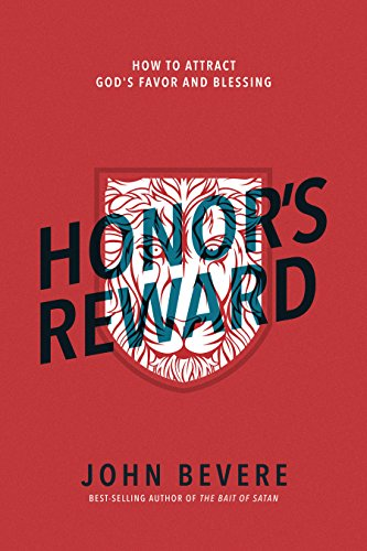Honors reward how to attract gods favor and blessing ebook john honors reward how to attract gods favor and blessing by bevere john fandeluxe Gallery