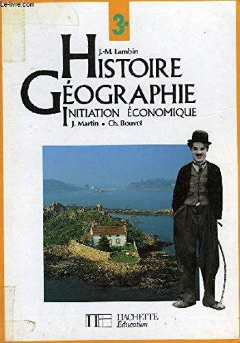 Histoire - géographie, 3e, élève, édition 1994