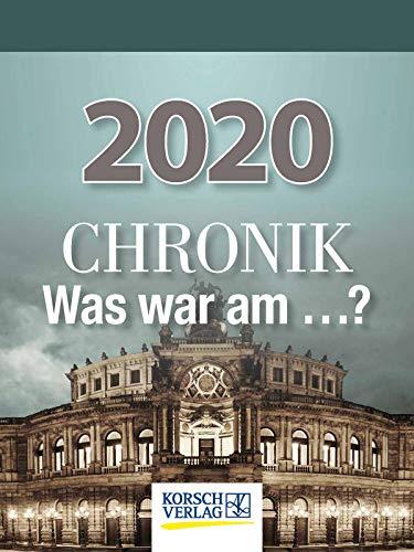Chronik - Was war am...? 2020: Tages-Abreisskalender I Spannendes Quiz zur geschichtlichen Allgemeinbildung I Aufstellbar I 12 x 16 cm