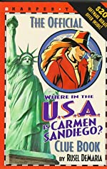 The Official Where in the U.S.A. Is Carmen Sandiego? - Clue Book de Rusel Demaria