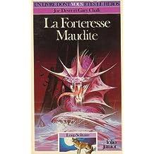 Loup Solitaire Tome 7 : La Forteresse maudite
