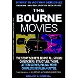 The Bourne Movies (Story In Action Book 2) (English Edition)