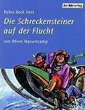 Die Schreckensteiner auf der Flucht, 2 Cassetten - Oliver Hassencamp, Rufus Beck