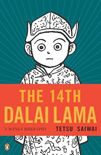 The 14th Dalai Lama: A Graphic Biography