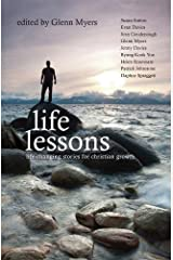 Life Lessons: Life-Changing stories for Christian Growth (Biography) Paperback