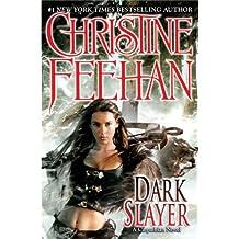 Dark Slayer (Carpathian) by Christine Feehan (2009-09-01)